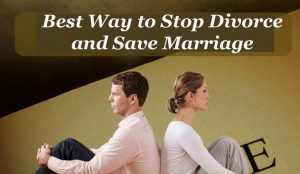 How to stop a divorce and save marriage,stop divorce spell,save marriage spell,marriage love spell,stop lover from divorce,love spells that work to stop divorce,save a relationship spell,rescue a marriage,marriage magic spells